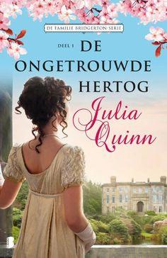 De ongetrouwde hertog by Julia Quinn - Books Search Engine Ebooks Pdf, Bridget Jones, Book Writer, Reading Challenge, High Society, Julia, Romances, Downton Abbey, Grey's Anatomy