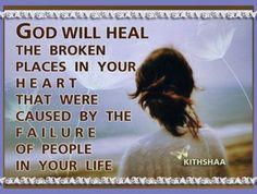 God will heal....