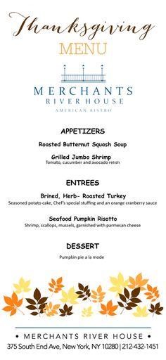 Thanksgiving Menu at Merchants River House!  Spend your holiday with us! #thanksgiving #merchantsriverhouse