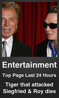Top Entertainment link on telezkope.com. With a score of 2704. --- Tiger that attacked Siegfried & Roy dies. --- #entertainmentontelezkope --- Brought to you by telezkope.com - socially ranked goodness