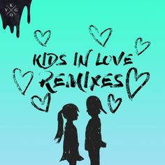 Bonnie McKee (Ryan Riback Remix) Kygo – Kids In Love (Remixes) From Ultra Music Out Now! John Newman, Alan Walker, Let You Go Lyrics, Oliver Nelson, Ultra Music, Julia Stone, Sonny Boy, Kids In Love, One Republic