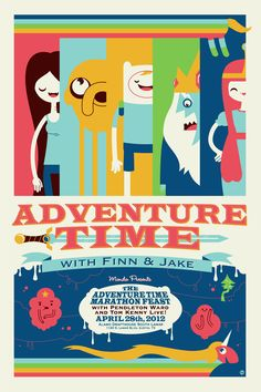 Adventure Time, c'mon grab your friends, we'll go to very distant lands!  UPDATE: After watching more episodes, my boyfriend is jumping ship. I'll give it a few more tries before I follow suit.