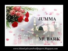 Islamic Pictures and Wallpapers: jumma mubarak wallpapers Jumuah Mubarak Quotes, Jumma Mubarik, Jumma Mubarak Images, Shocking Facts, Black And White Background, You Are Blessed, Quran Verses, Prayer Quotes, Islamic Pictures