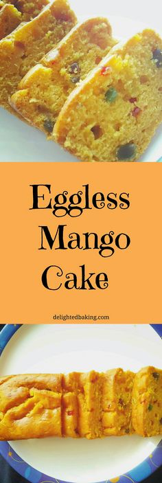 Eggless Mango Cake is a one bowl cake. Easy to make. Perfect dessert. Eggless Mango Cake without condensed milk.   Mango Cake recipe without eggs. Mango loaf  cake recipe.