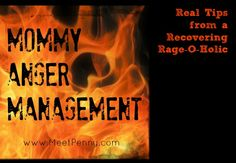 Mommy Anger Management (Part One) ~ A story of anger carried down from generation to generation and how one mommy is trying to break the chain.