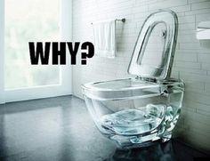 Clear Toilet Bowl - Bathroom Design Fail ---- funny pictures hilarious jokes meme humor walmart fails