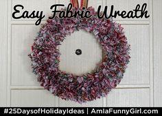 Easy Fabric Wreath by Am I A Funny Girl?