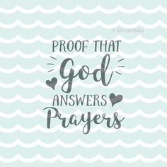 Proof that God Answers Prayers SVG file. Cricut Explore & more. Cut or Print. God Baby Quote Nursery Love Boy Girl God Answers Prayers SVG