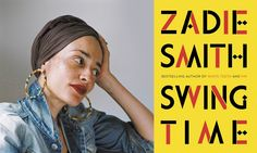 Zadie Smith published her new novel Swing Time. We're giving away 3×2 tickets for a reading in Berlin