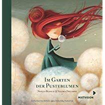 Im Garten Der Pusteblumen Geschenkausgabe Pusteblume Kinderbucher Grosse Bucher