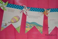 Dr. Seuss Banner with Pinwheels. Perfect for a graduation party!