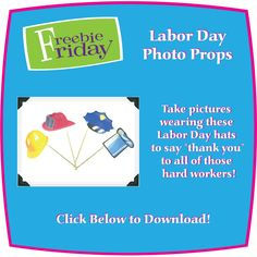 Labor Day Hats - Photo Prop Printables! Skylanders Party, Labor Day Holiday, Hat Day, Party Themes, Theme Ideas, Hard Workers, Photo Props, Free Printables, Arts And Crafts