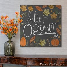 "Welcome crisp mornings and fall with stylish wall decor. See more of the ""Hello October"" handlettering wall art at CanvasOnDemand.com"