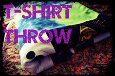 Tshirt Throw Tutorial