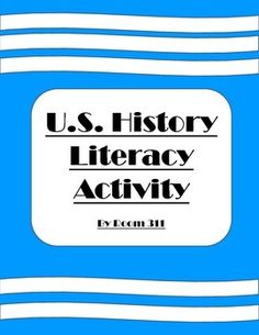 Literacy is an important skill to bring into any classroom, and this activity geared towards U.S. History will encourage students literacy development.  U.S. History Literacy Activity by Dena Lopez is licensed under a Creative Commons Attribution 4.0 International License.