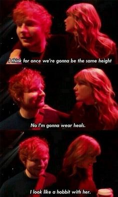 The Hobbit: A Musical featuring Ed Sheeran as Frodo, and Taylor Swift. Long Live Taylor Swift, Taylor Alison Swift, Red Taylor, Bellarke, Captain Swan, Delena, Malec, Edward Christopher Sheeran, Favorite Person
