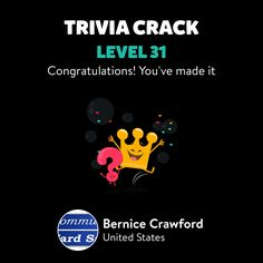 Bernice Crawford just leveled up to Lv. 31 on Trivia Crack!