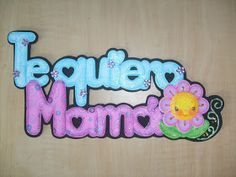 "Fomiart: Letrero ""Te quiero mamá"" (Azul) Ideas Para Fiestas, Valentine Box, Floral Arrangements, Cake Toppers, Card Stock, Cool Pictures, Origami, Arts And Crafts, Lily"
