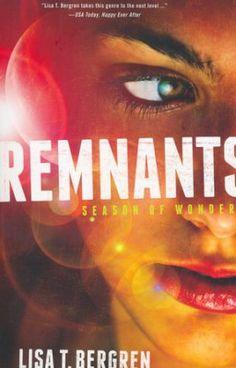 #1: Remnants: Season of Wonder   -     By: Lisa Bergren