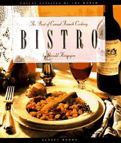 Título: Bistro the best of casual French cooking  / Autor: Hirigoyen, Gerald / Ubicación: FCCTP – Gastronomía – Tercer piso / Código: G/FR/ 641.5 H58