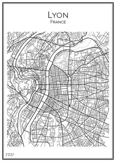 Lyon. France. Map. City print. Print. Affisch. Tavla. Tryck. Stadskarta. France Map, Lyon France, Line Illustration, Illustrations, Plan Ville, France Drawing, Lyon City, City Map Poster, City Maps