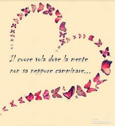 Il cuore ... Jokes Quotes, Life Quotes, Common Quotes, Italian Phrases, Ways Of Learning, Sweet Words, Holidays And Events, Love Life, Best Quotes