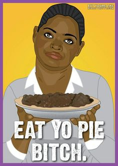 The help !! If you have seen it you know about the pie !! Lol