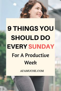 9 Things You Should Do Every Sunday for a Productive Week - Afam Uche Self Development, Personal Development, How To Better Yourself, Improve Yourself, Life Organization, Organizing, Good Habits, Self Improvement Tips, Negative Thoughts