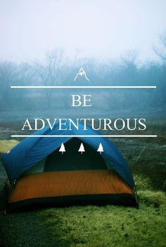 Quotes About Hiking and Camping -- Have fun Camping. See camping tips and camping equipment at www.thecampingzone.com/zgb9