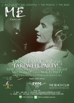 Mañana DJ Daniel Sanchez Farewell Party at Me By Melia Cancun