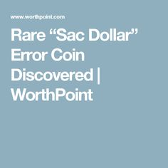 "Rare ""Sac Dollar"" Error Coin Discovered 
