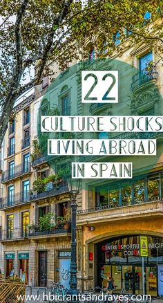 Living Abroad in Spain Culture Shocks