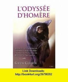 Lodyss�e dHom�re (9782352883333) Gwen Cooper , ISBN-10: 2352883334  , ISBN-13: 978-2352883333 ,  , tutorials , pdf , ebook , torrent , downloads , rapidshare , filesonic , hotfile , megaupload , fileserve