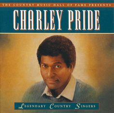 The Country Music Hall of Fame Presents - Charley Pride Country Western Singers, Country Musicians, Country Music Artists, Country Music Stars, Country Life, Country Boys, Country Style, Music Albums, Music Tv