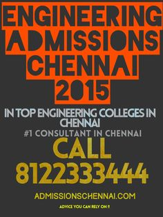 admissions in chennai 2015 in top engineering colleges top 10 medical colleges in chennai top 10 dental colleges bds admissions top pharmacy colleges in tamilnadu 2015 top architecture colleges like hindustan university sathyabama university srm university book your seat today call 8122333444 #1 admission consulting service in chennai , ADVICE YOU CAN RELY ON !!!