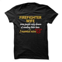 Firefighter Wife Pride - custom t shirt #flannel shirt #hoodies womens