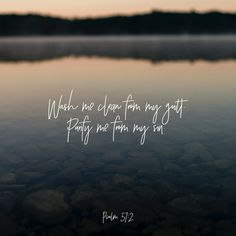 Have mercy on me, O God, because of your unfailing love. Because of your great compassion, blot out the stain of my sins. Wash me clean from my guilt. Purify me from my sin.