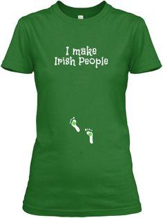 I Make Irish People Irish Green Women's T-Shirt Front