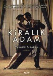 Kiralık Adam - Yazgülü Aldoğan Seville, My Books, Literature, Film, Boys, Movies, Movie Posters, Products, Literatura