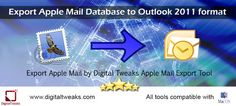 How to Export Apple Mail into Outlook 2011 format?