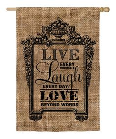 """Take a look at the 'Live, Laugh, Love' Burlap Garden Flag on #zulily today! 29x43"""""""