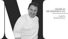 Charlas de Vinoteca [VI]: Martín Berasategui  El chef con más estrellas Michelin nos explica el papel del #vino en su cocina y en su vida.