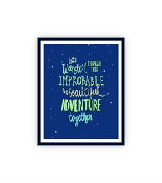 Wander Quote Print, Quotes about Life, Quotes about Love, anniversary gift, newly engaged gift, 11x14, romantic quote, navy art quote print