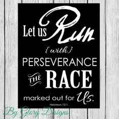 INSTANT DOWNLOAD, Scripture art, Run with perseverance the race marked out for us, Hebrews 12:1 on Etsy, $5.00