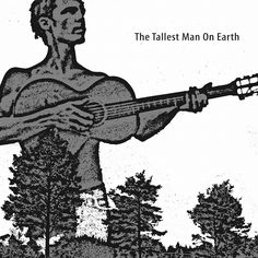 The Tallest Man on Earth