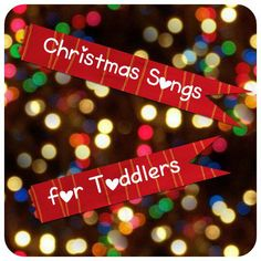 I've been looking for some Christmas songs for toddlers, sung to traditional nursery rhyme tunes that they are familiar with, so we don't just sing Away in a M