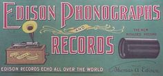 An ad for Edison cylinder recordings