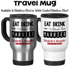 Travel Mug, Eat Drink And Be Married 002 Personalized Wedding Gift Bride and Groom Names Wedding Keepsake, Gift Idea, Stainless Steel, 14 oz