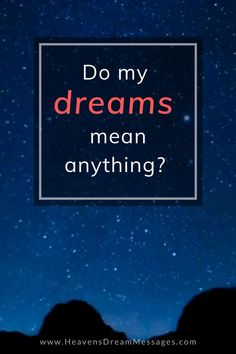 What Are Dreams, Dream Interpretation, Knowing God, Perspective, Meant To Be, Heaven, Bible, Christian, Messages