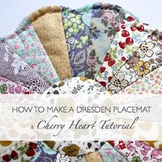 tutorial for Dresden Placemat - free pattern